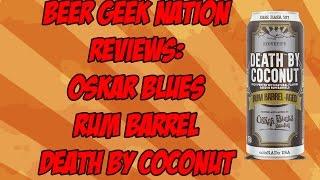 Oskar Blues Rum Barrel-Aged Death By Coconut | Beer Geek Nation Craft Beer Reviews