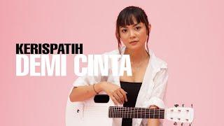 Demi Cinta Kerispatih [ Lirik ] Tami Aulia Cover