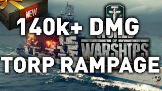 World of Warships    140,000+ Torpedo RAMPAGE