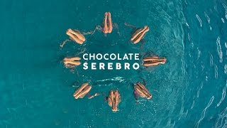 SEREBRO — CHOCOLATE | OFFICIAL VIDEO 2016
