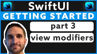 Getting Started with SwiftUI - Part 3: View Modifiers