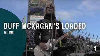 Duff McKagan's Loaded   We Win (Live)