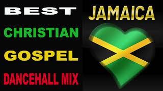 BEST CHRISTIAN GOSPEL DANCEHALL MIX 2019 MIXED BY DJ DAVID