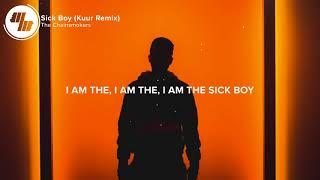 The Chainsmokers   Sick Boy  Lyrics   Lyric Video  Kuur Remix