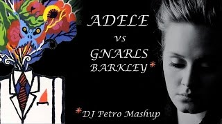 Adele vs Gnarls Barkley - Rolling In The Crazy (DJ Petro Mashup Remix) (Music Video) (HD)