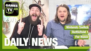 Nintendo Switch, Battlefield 1, For Honor | Games TV 24 Daily - 23.01.2017
