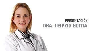 Dra. Leipzig Goitia | Clínicas Diego de León - Leipzig Goitia