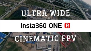 ULTRA SUPER WIDE - HYPER CINEMATIC FPV / INSTA360 ONE R