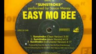 Easy Mo Bee - Sunstroke (Instrumental)