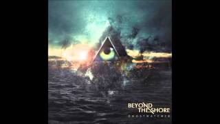 Beyond the Shore - #Dreamkiller