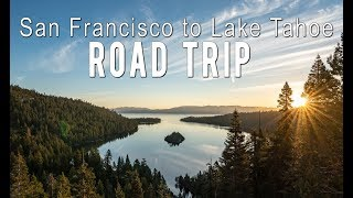 San Francisco to Lake Tahoe Road Trip Stops