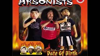 Arsonists - Date of Birth (2001) Full Album