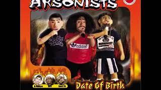 Arsonists - Date of Birth (2001) Full Album
