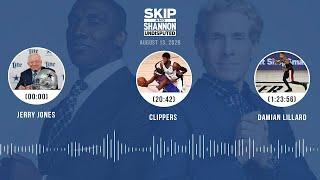 Jerry Jones, Clippers, Damian Lillard (8.13.20) | UNDISPUTED Audio Podcast