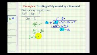 Ex 5:  Divide A Polynomial By A Binomial Using Long Division