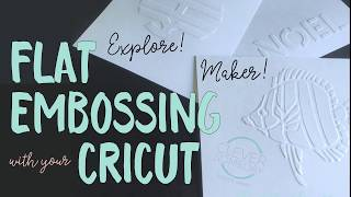 Flat Embossing With A Cricut (Overview)