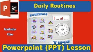 Daily Routines - ESL Powerpoint Lesson Plan    Download Free PPT from Link