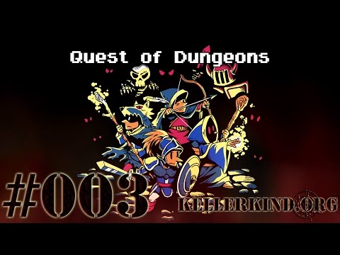 Quest of Dungeons #3 – Das Morden geht weiter! ★ Let's Play Quest of Dungeons [HD|60FPS]