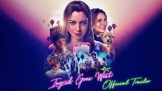 Trailer of Ingrid Goes West (2017)