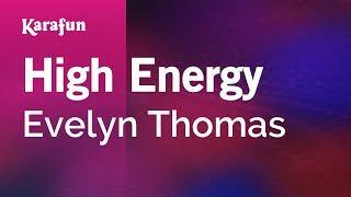 Karaoke High Energy   Evelyn Thomas *