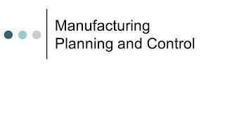 Planificación y control de producción manufacturera - Una visión general