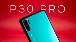 Huawei P30 Pro - It's Going to be Epic