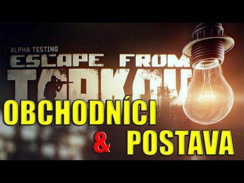 Escape from Tarkov POSTAVA, ZBRANE A OBCHODOVANIE!
