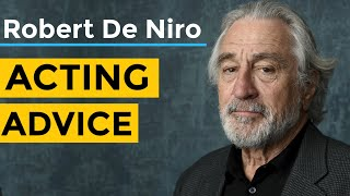 Robert De Niro Acting Advice