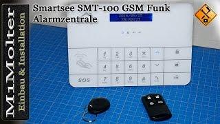 Installation Alarmzentrale - Smartsee SMT-100 GSM Funk Teil 2 von M1Molter
