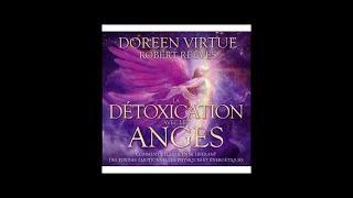La Détoxication avec les anges   Livre audio complet   Doreen Virtue