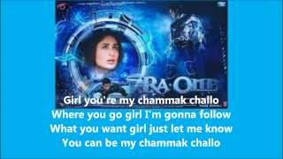 Chammak Challo ~ Akon feat Hamsika Iyer (Ra One Ost) Lyrics with Eng Sub