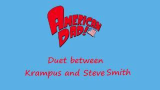 American Dad - Duet Between Krampus and Steve Smith