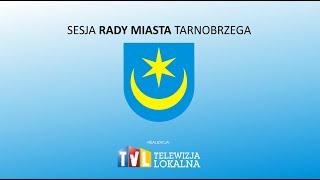 Film do artykułu: Rada Miasta Tarnobrzega już...