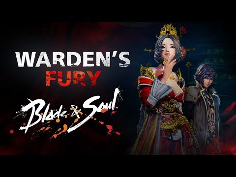 Blade & Soul: Warden's Fury Launches with New Official Trailer