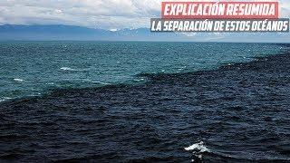 Por Esta Razón el Océano Atlántico y El Océano Pacifico no se UNEN