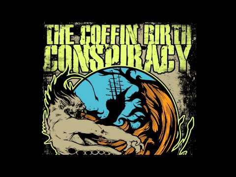 The Coffin Birth Conspiracy - Louder than a Wilhelm Scream