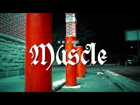 NEZZO – MUSCLE Dir By @Ayeyonino