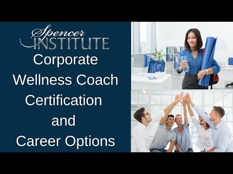 Corporate Health & Wellness Coach Career Training and ... - YouTube
