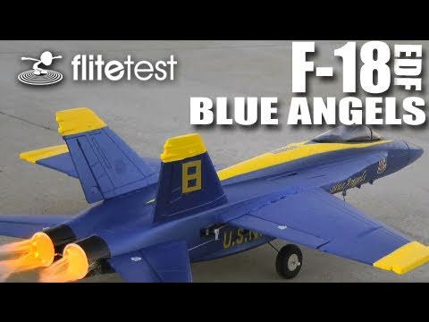Flite Test – F-18 Blue Angels EDF – REVIEW