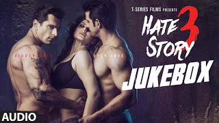Hate Story 3 - Audio Jukebox
