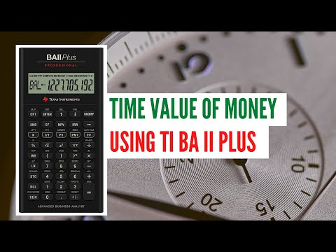 Time Value of Money Using BA II Plus with 10 Examples