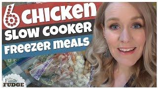 6 CHICKEN Crock Pot Freezer Meals || Under $60