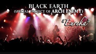 Black Earth (Arch Enemy) - Eureka - Live ( Tokyo 2016.5.17 ) [HD]