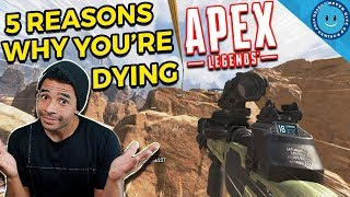 5 Reasons Why You're Dying In Apex Legends! | Common Mistakes