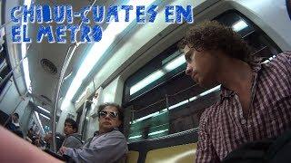 Chiqui-Cuates en el Metro | Provinciano en DF