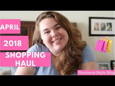 APRIL 2018 SHOPPING HAUL | VLOG 11