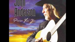 John Anderson-When I Get Down