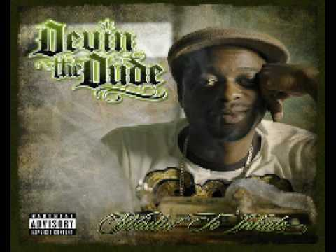 Devin the Dude - What A Job (Feat. SnoopDogg & Andre 3000)