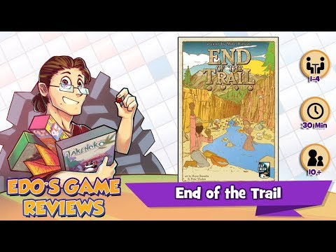 Edo's End of the Trail Review