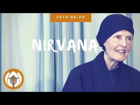 Nirvana - Dharma Talk by Sr. Annabel Laity | Vulture Peak Gathering, 2016 06 20